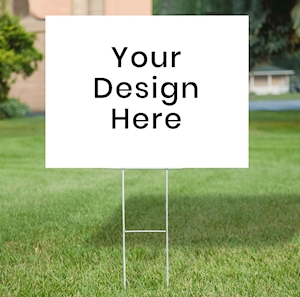 Your Lawn Sign here
